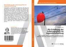 Portada del libro de Die Erhebung der Lebensqualität im Jugendstrafvollzug