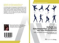 Copertina di Ästhetik des Dokumentarfilms im Bereich von Tanz-/Performances