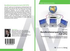 Bandbreitenersparnis beim P2P-IPTV kitap kapağı