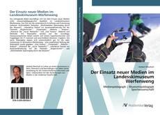 Buchcover von Der Einsatz neuer Medien im Landesskimuseum Werfenweng