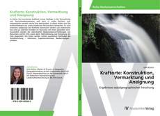 Copertina di Kraftorte: Konstruktion, Vermarktung und Aneignung