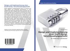 Buchcover von Design und Implementierung einer EncFS-komp. Verschlüsselungsschicht