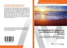 Portada del libro de Hintergründe der Migration aus Subsahara Afrika nach Europa