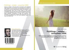 Capa do livro de Frühlings – wieder – erwachen 2006