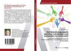 Bookcover of Der Beziehungsaspekt zwischen Lehrenden und Lernenden im Unterricht