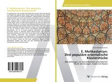 E. Melikaslanian:  Drei populäre orientalische Klavierstücke kitap kapağı