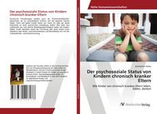 Обложка Der psychosoziale Status von Kindern chronisch kranker Eltern
