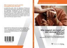 Buchcover von Wie reagiert ein Land auf den demografischen Wandel?