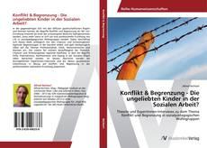 Capa do livro de Konflikt & Begrenzung - Die ungeliebten Kinder in der Sozialen Arbeit?