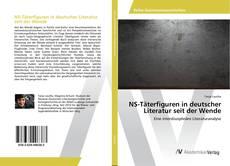 Обложка NS-Täterfiguren in deutscher Literatur seit der Wende