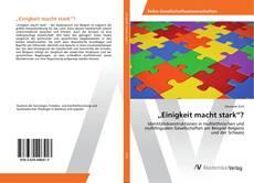"""""""Einigkeit macht stark""""? kitap kapağı"""