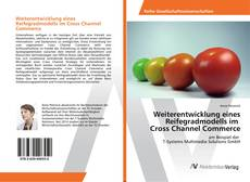 Portada del libro de Weiterentwicklung eines Reifegradmodells im Cross Channel Commerce
