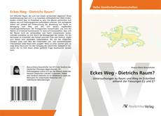Bookcover of Eckes Weg - Dietrichs Raum?