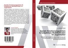 Buchcover von Soziale Emotionsregulation & Subjektives Wohlbefinden im Jugendalter