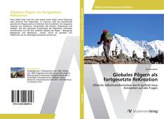 Bookcover of Globales Pilgern als fortgesetzte ReKreation