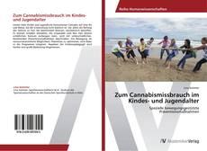 Обложка Zum Cannabismissbrauch im Kindes- und Jugendalter