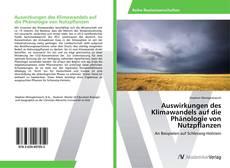Обложка Auswirkungen des Klimawandels auf die Phänologie von Nutzpflanzen