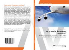 Portada del libro de Quo vadis, European aviation?