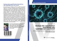Bookcover of Analyse der spezifischen Interaktion des feAPOBEC3Z3 mit FIVVif