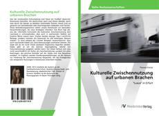 Buchcover von Kulturelle Zwischennutzung auf urbanen Brachen