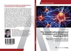 Bookcover of The Coordinationdynamical Resistance and Endurance Training (CRET)