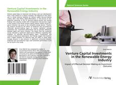 Bookcover of Venture Capital Investments in the Renewable Energy Industry
