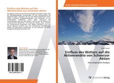 Bookcover of Einfluss des Wetters auf die Aktienrendite von Schweizer Aktien