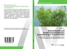 Bookcover of Biomechanik und Funktionsmorphologie baumförmiger Trauerformen