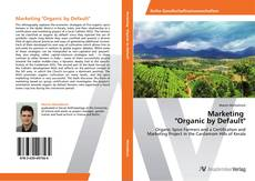 "Bookcover of Marketing   ""Organic by Default"""