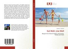 Bookcover of Eat Well, Live Well