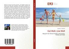 Copertina di Eat Well, Live Well