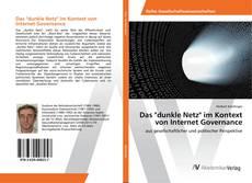 """Buchcover von Das """"dunkle Netz"""" im Kontext von Internet Governance"""