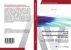Wirksamkeitsuntersuchung eines Suchtpräventionsprojektes für Schüler kitap kapağı