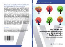 Portada del libro de Der Raum der phylogenetischen Bäume und die tropische Graßmannsche