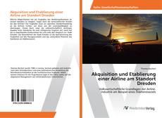 Buchcover von Akquisition und Etablierung einer Airline am Standort Dresden