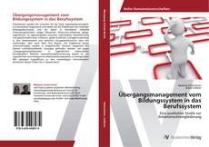 Buchcover von Übergangsmanagement vom Bildungssystem in das Berufssystem