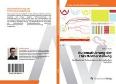 Capa do livro de Automatisierung der Etikettenherstellung