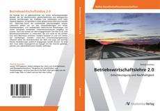 Bookcover of Betriebswirtschaftslehre 2.0
