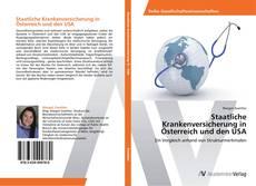 Bookcover of Staatliche Krankenversicherung in Österreich und den USA