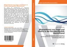 MigrantInnen aus Togo und Ghana in der Bundesrepublik Deutschland的封面