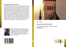 Bookcover of Preaching the Protein