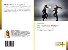 Bookcover of The Flesh Versus The Spirit Vol.1