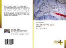 "Bookcover of The ""Church"" that David started"