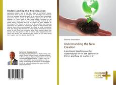 Portada del libro de Understanding the New Creation