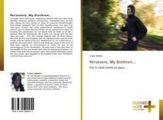 Buchcover von Persevere, My Brethren...