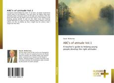 Bookcover of ABC's of attitude Vol.1