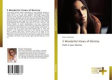Bookcover of 5 Wonderful Views of Destiny