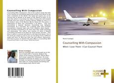 Bookcover of Counselling With Compassion
