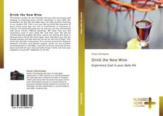 Buchcover von Drink the New Wine