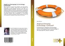 Buchcover von Anglican/Emerging Ecclesiology: Confused?